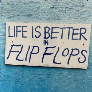 Art Card – Life Is Better In Flip Flops
