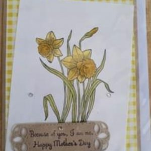 Art Card – Because Of You…..Happy Mother's Day